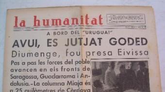 Portada del diari 'La Humanitat' dedicada al judici al general Goded a bord del vaixell 'Uruguay' ARXIU