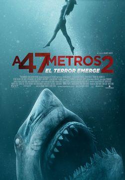 A 47 metros 2: El terror emerge
